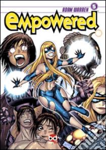 Empowered (5) libro di Warren Adam