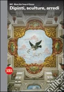 Dipinti, sculture, arredi. MAT. Museo Arte Tempo di Clusone libro di Rodeschini Galati M. Cristina