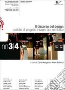 Il discorso del design. Pratiche del progetto e saper-fare semiotico libro di Mangano Dario