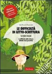 Le difficoltà di letto-scrittura (2) libro di Riccardi Ripamonti Itala