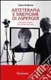 Arteterapia e sindrome di Asperger. Intervento integrato con l'utilizzo del video libro