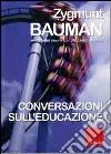 Conversazioni sull'educazione libro
