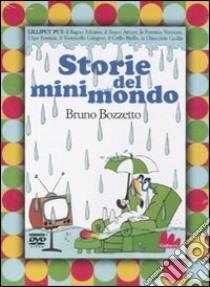 Storie del minimondo. Lilliput put. DVD. Con libro libro di Bozzetto Bruno