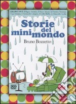 Storie del Minimondo libro di Bozzetto Bruno