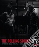 The Rolling Stones 1972 libro di Dunn Marsh Michelle - Marshall Jim