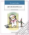 Genitori efficaci. Educare figli responsabili libro