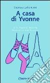 A casa di Yvonne libro
