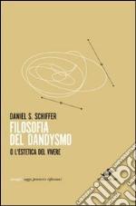 Filosofia del dandysmo