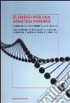 Elementi per una genetica forense libro