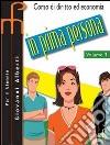 In prima persona. Per le Scuole superiori (2) libro