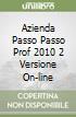 AZIENDA PASSO PASSO PROF 2010 2 VERSIONE ON-LINE libro