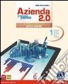 AZIENDA PASSO PASSO 2.0 PRIMO BIENNIO VOL.1 ED.INTERATTIVA