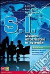 INFORMATICA IN AZIENDA 2 BIEN SIST.INFOR.AZIENDALI libro