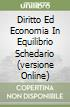 DIRITTO ED ECONOMIA IN EQUILIBRIO SCHEDARIO (VERSIONE ONLINE)