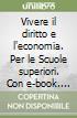 VIVERE DIRITTO ECONOMIA 1 VOL+ITE+DIDASTORE libro
