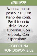 AZIENDA PASSO TRIENNIO 1 VOL+PIANOCONTI+ITE+DIDASTORE libro