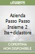 AZIENDA PASSO PASSO INSIEME 2 ITE+DIDASTORE libro