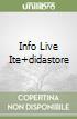 INFO LIVE ITE+DIDASTORE libro