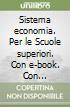 SISTEMA ECONOMIA 2 VOL+ITE+DIDASTORE libro