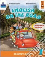 English on the road. Student's book. Per la Scuola elementare (2) libro di Foster Frances - Brown Brunel