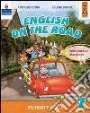 English on the road. Student's book. Per la Scuola elementare (2) libro
