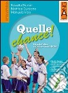 Quelle chance! Per la Scuola media. Con Multi-ROM (2) libro
