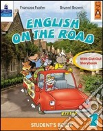 English on the road. Student's book. Per la Scuola elementare (4) libro