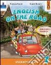English on the road. Student's book. Per la Scuola elementare (4) libro