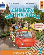 English on the road. Practice book. Per la Scuola elementare (2) libro