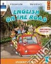 English on the road. Practice book. Per la Scuola elementare (2) libro