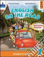 English on the road. Practice book. Per la Scuola elementare (5) libro