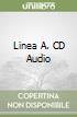 Linea A. CD Audio