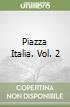 Piazza Italia (2) libro