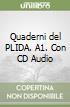 Quaderni del PLIDA. A1. Con CD Audio libro