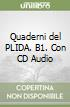 Quaderni del PLIDA. B1. Con CD Audio libro