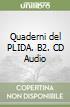 Quaderni del PLIDA. B2. CD Audio libro