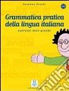 Nuova grammatica pratica della lingua italiana libro