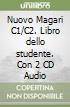 Nuovo Magari C1/C2. Libro dello studente. Con 2 CD Audio libro