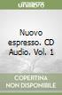 Nuovo espresso. CD Audio (1)