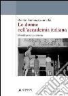 Le donne nell'accademia italiana. Identità, potere e carriera libro