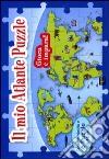 Il mio atlante puzzle. Libro puzzle. Ediz. illustrata libro