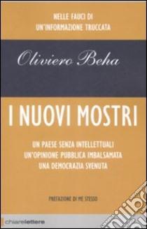 I Nuovi mostri libro di Beha Oliviero