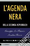 L'agenda nera della seconda Repubblica. Via D'Amelio 1992-2010. Un depistaggio di Stato libro