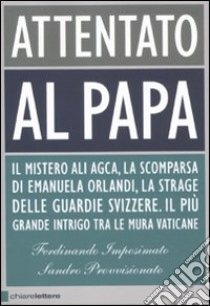 Attentato al Papa libro di Imposimato Ferdinando - Provvisionato Sandro