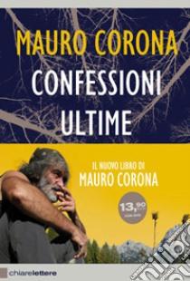 Confessioni Ultime. Con DVD libro di Corona Mauro