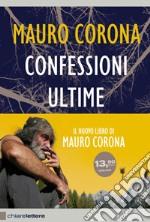 Confessioni Ultime. Con DVD libro