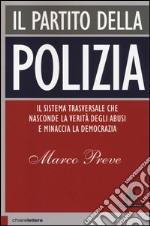 Il partito della polizia libro