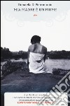 Mia madre è un fiume libro di Di Pietrantonio Donatella