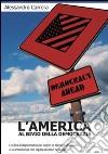 L'America al bivio della democrazia libro