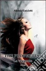 The prophetess. La veggente libro